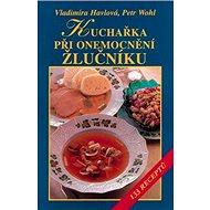 Kuchařka při onemocnění žlučníku - Kniha
