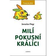 Milí pokusní králíci - Kniha