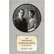 Terezínská epopej: To je ghetto - Kniha