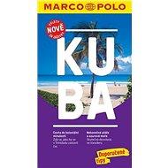 Kuba: Průvodce s cestovním atlasem a přiloženou mapou - Kniha