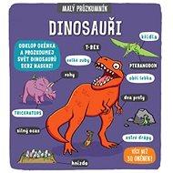 Malý průzkumník Dinosauři - Kniha