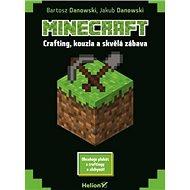 Minecraft: Crafting, kouzla a skvělá zábava - Kniha