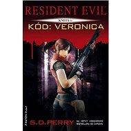 Resident Evil Kód: Veronica: šestá kniha série