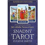Snadný Tarot: Kniha JAK VYKLÁDAT TAROTOVÉ KARTY + 78 karet - Kniha