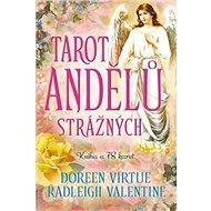 Tarot andělů strážných: Nejjemnější a nejsladší Tarotové karty na světě + karty - Kniha