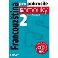 Francouzština pro pokročilé samouky 2.díl+1MP3 - Kniha