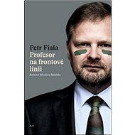 Profesor na frontové linii: Rozhovor Miroslava Balaštika - Kniha