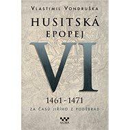 Husitská epopej VI. - Kniha