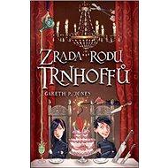 Zrada rodu Trnhoffů - Kniha