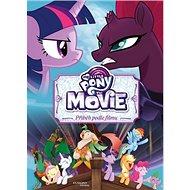My Little Pony film Příběh podle filmu - Kniha