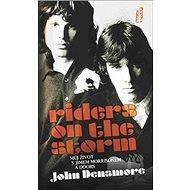 Riders on the Storm: Můj život s Jimem Morrisonem a Doors