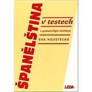 Španělština v testech: s gramatickým minimem - Kniha