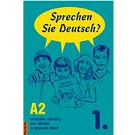 Sprechen Sie Deutsch? 1. A2: Učebnice němčiny pro střední a jazykové školy - Kniha
