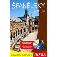 Španělsky za 30 dní: Espanol en 30 días - Kniha