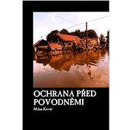 Ochrana před povodněmi - Kniha