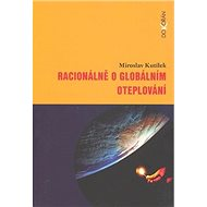 Racionálně o globálním oteplování - Kniha