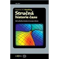 Stručná historie času: Od velkého třesku k černým dírám - Kniha