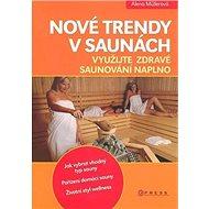 Nové trendy v saunách - Kniha