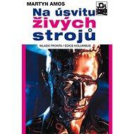 Na úsvitu živých strojů - Kniha