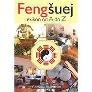 Fengšuej Lexikon od A do Z - Kniha