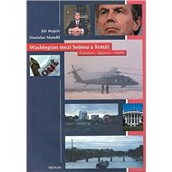 Washington mezi Seinou a Temží: Prezident, spojenci, média - Kniha