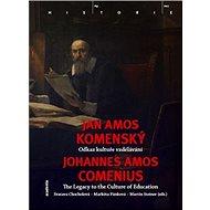 Jan Amos Komenský: Odkaz kultuře vzdělání - Kniha