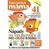 Praktická žena - špeciál Šikovná mama - Elektronický časopis
