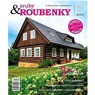 Sruby&roubenky, sruby a roubenky