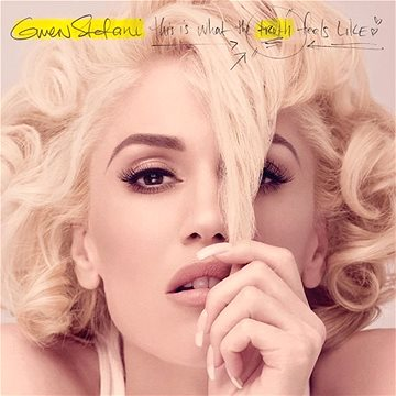 Gwen Stefani This Is What The Truth Feels Like