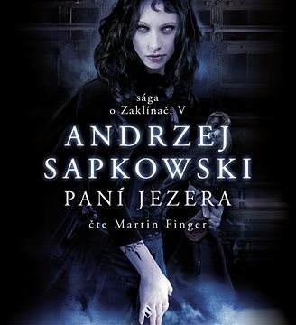 Re: Sapkowski Andrzej - séria Zaklínač (komplet)