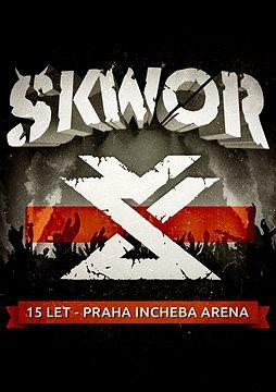 Škwor - 15 let Praha Incheba Arena