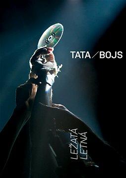 Tata Bojs - Ležatá Letná