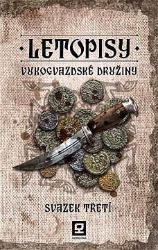 Letopisy Vukogvazdské družiny III