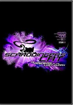 Schrodinger's Cat Raiders of the Lost Quark