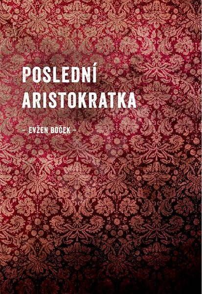 Kniha Aristokratka na koni (Evžen Boček)