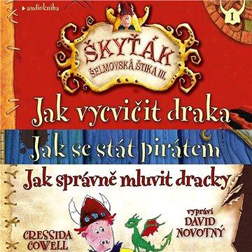 Balíček audioknih pro děti Škyťák Šelmovská Štika III. za výhodnou cenu