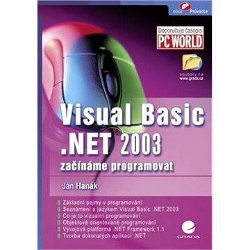 Visual Basic.NET 2003 (80-247-0864-7)