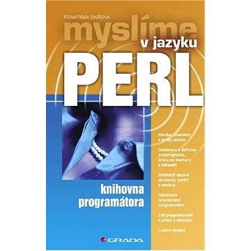 Myslíme v jazyku Perl (80-247-1147-8)