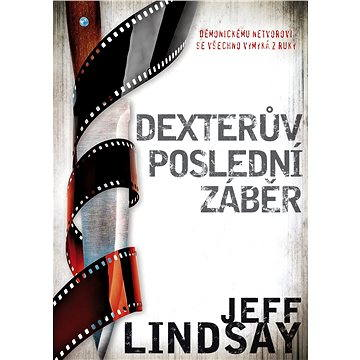 Dexterův poslední záběr (978-80-7461-478-1)