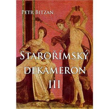 Starořímský dekameron III