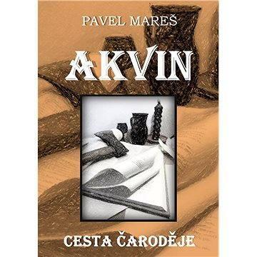 Akvin - Cesta čaroděje (978-80-878-2216-6)