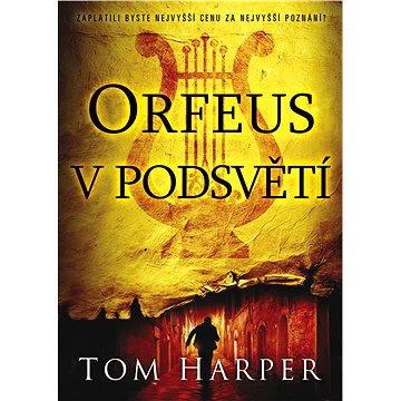 Orfeus v podsvětí (978-80-746-1453-8)