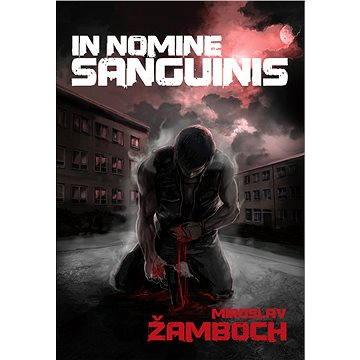 In Nomine Sanguinis (978-80-738-7795-8)