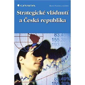 Strategické vládnutí a Česká republika (978-80-247-2126-2)