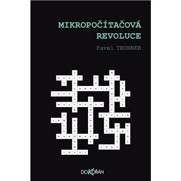Mikropočítačová revoluce (978-80-736-3617-3)
