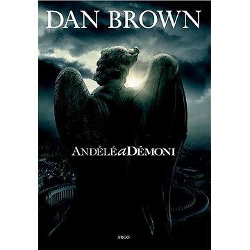 Andělé a démoni (9788025706213)