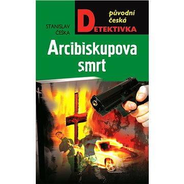 Arcibiskupova smrt (978-80-243-5560-3)