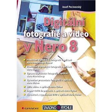 Digitální fotografie a video v Nero 8 (978-80-247-2709-7)