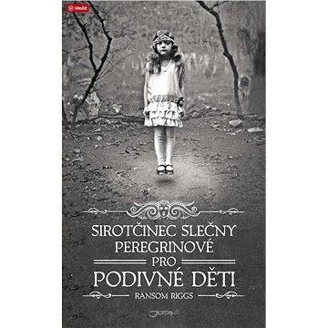 Sirotčinec slečny Peregrinové pro podivné děti (978-80-746-2019-5)
