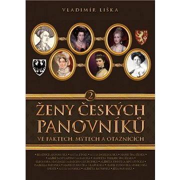 Ženy českých panovníků 2 (978-80-738-8765-0)